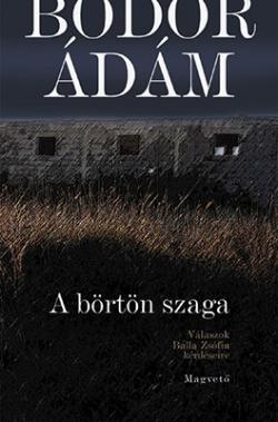 A börtön szaga (2007)