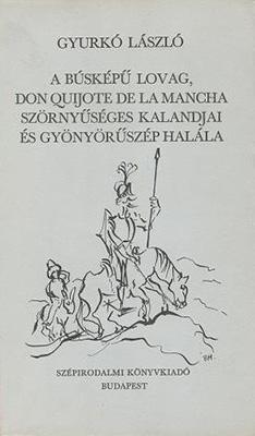 A búsképű lovag, Don Quijote de la Mancha szörnyűséges kalandjai és gyönyörűszép halála (1973)