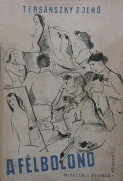 A félbolond (1945)