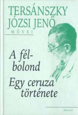 A félbolond; Egy ceruza története (2000)