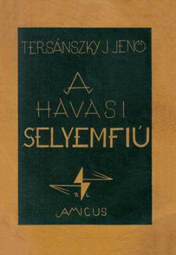 A havasi selyemfiú (1925)