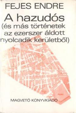 A hazudós (és más történetek az ezerszer áldott nyolcadik kerületből) (1973)