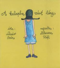 A kalapba zárt lány (2008)