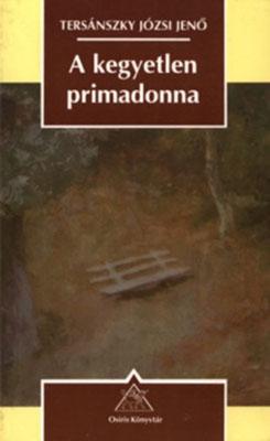 A kegyetlen primadonna (1995)