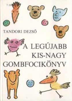 A legújabb kis-nagy gombfocikönyv (1989)
