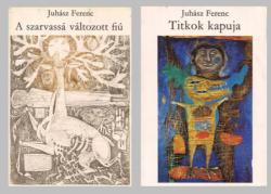 A mindenség szerelme. Összegyűjtött versek 1946–1970 (Első könyv: A szarvassá változott fiú (1971); Második könyv: Titkok kapuja (1972))