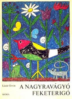 A nagyravágyó feketerigó (1969)