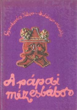 A pápai mézesbábos (1983)