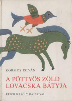 A pöttyös zöld lovacska bátyja (1977)