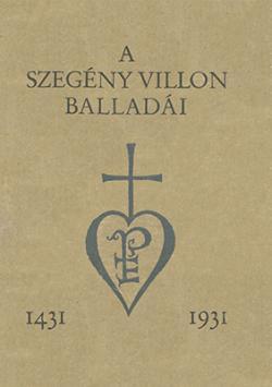 A szegény Villon tíz balladája és A szép fegyverkovácsné panasza (1931)