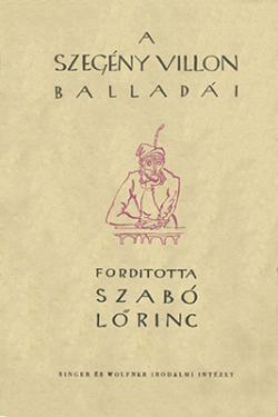 A szegény Villon tíz balladája és A szép fegyverkovácsné panasza (1940)