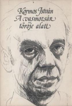 A vasmozsár törője alatt (1982)