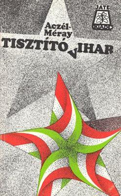 Aczél Tamás – Méray Tibor: Tisztító vihar (1989)