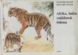 Afrika, India vadállatok őshona? (1981)