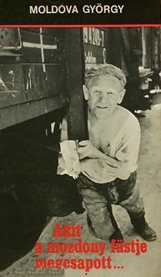 Akit a mozdony füstje megcsapott (1977)