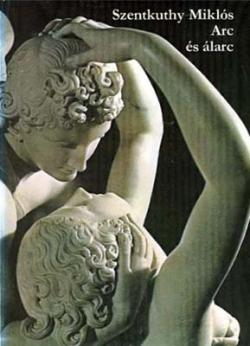 Arc és álarc (1982)