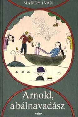 Arnold, a bálnavadász (1977)