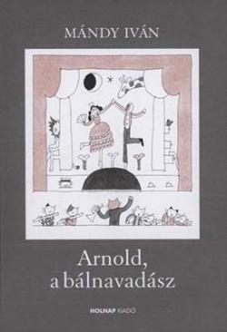 Arnold, a bálnavadász (2003)