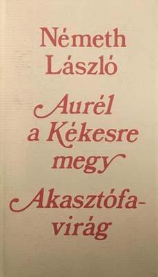 Aurél a Kékesre megy;  Akasztófavirág (1985)