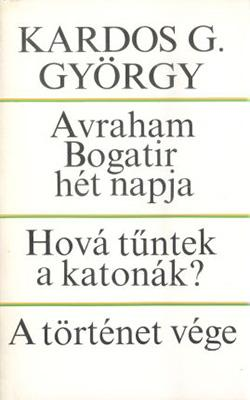 Avraham Bogatir hét napja; Hová tűntek a katonák?; A történet vége (1978)