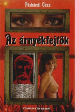 Az árnyékfejtők (1988)