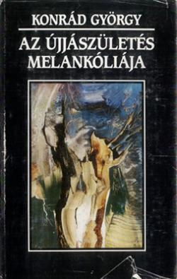 Az újjászületés melankóliája (1991)