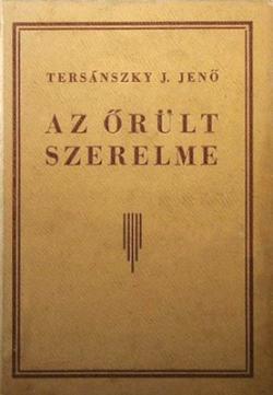 Az őrült szerelme (1928)