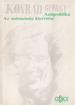 Az autonómia kísértése - Antipolitika (1989)