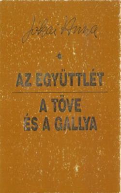 Az együttlét; A töve és a gallya (1997)