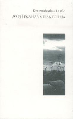 Az ellenállás melankóliája (1999)