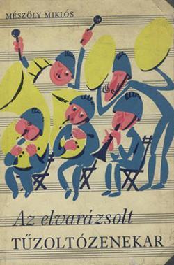 Az elvarázsolt tűzoltózenekar (1965)