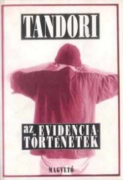 Az evidenciatörténetek (1996)