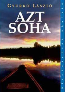 Azt soha (2007)