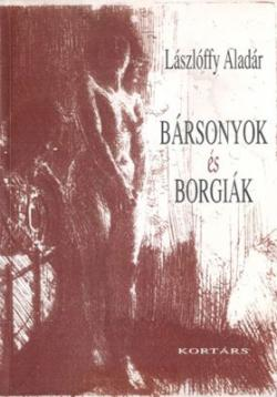 Bársonyok és Borgiák (2000)