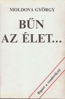Bűn az élet… (1988)