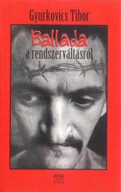 Ballada a rendszerváltásról (2000)