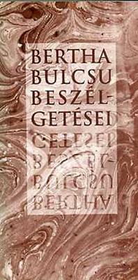 Bertha Bulcsu beszélgetései (1999)