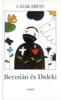 Berzsián és Dideki (1997)