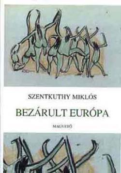 Bezárult Európa (2000)