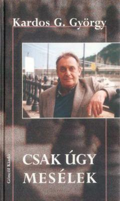 Csak úgy mesélek (2000)