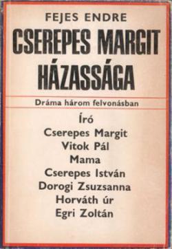 Cserepes Margit házassága (1972)
