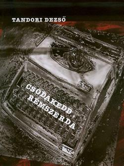 Csodakedd, rémszerda (2010)