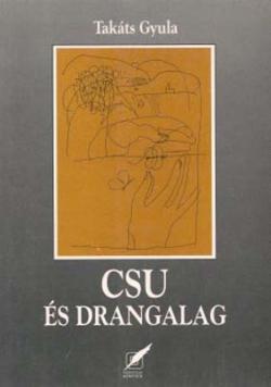 Csu és Drangalag (1996)