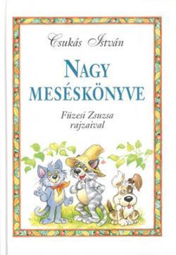 Csukás István nagy meséskönyve (2001)