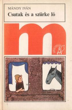 Csutak és a szürke ló (1970)