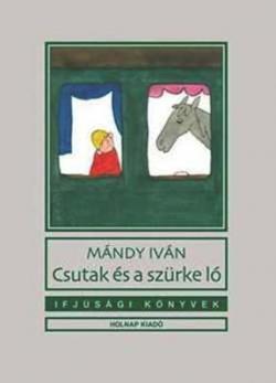 Csutak és a szürke ló (2011)