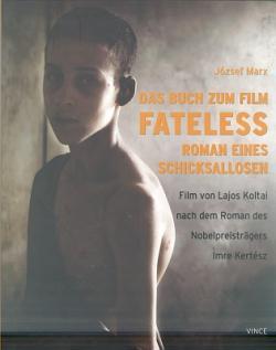 Das Buch zum Film Fateless (2005)