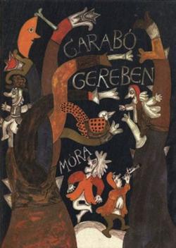 Debreczeni Gyöngyi – Ottlik Géza: Garabó Gereben (1983)