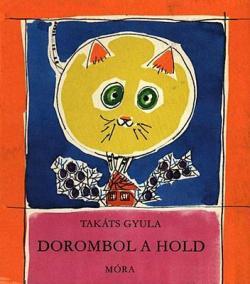 Dorombol a hold (1973)