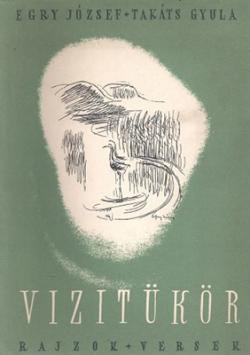 Egry József – Takáts Gyula: Vizitükör (1955)